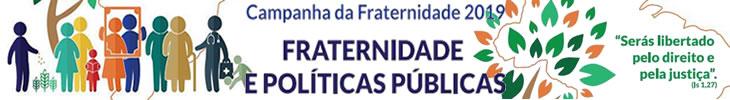 Campanha Fraternidade 2019